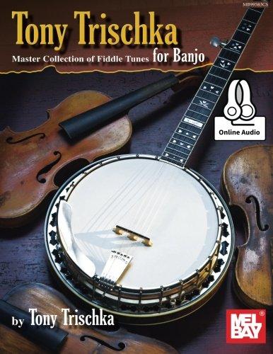 Tony Trischka Master Collection of Fiddle Tunes for Banjo por Tony Trischka