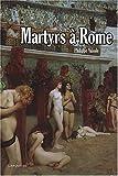 Martyrs à Rome