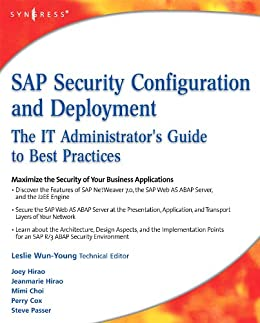 Sap security configuration and deployment the it administrators sap security configuration and deployment the it administrators guide to best practices by hirao fandeluxe Images