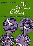 Seasons Calling: Haiku & Western-Style Verse