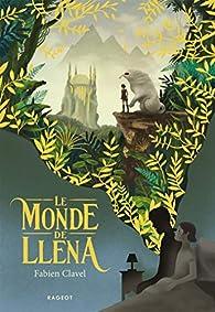 Le monde de Lléna par Fabien Clavel