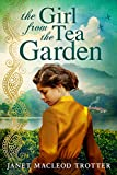 The Girl from the Tea Garden (The India Tea Series Book 3) by Janet MacLeod Trotter