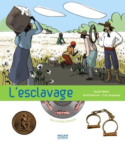 L'esclavage (1Cédérom)