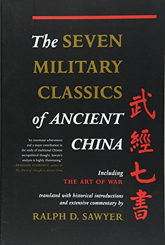 The Seven Military Classics Of Ancient China (History and Warfare) por Ralph Sawyer