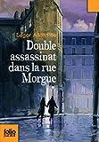 Double Assassinat Dans LA Rue Morgue (Folio Junior)