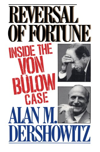 Reversal of Fortune: Inside the Von Bulow Case (English Edition)