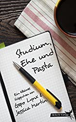 Studium, Ehe und Pasta