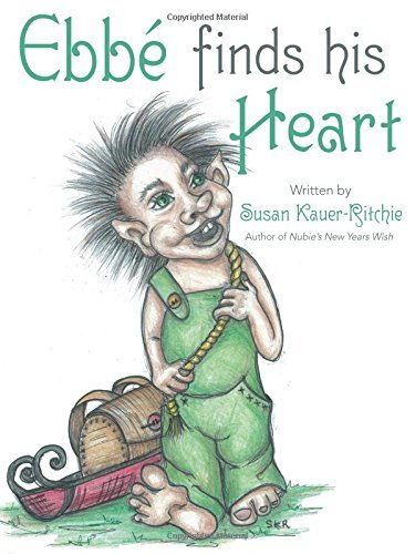 Ebb?? Finds His Heart by Susan Kauer-Ritchie (2016-02-11)