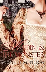 Maiden and the Monster by Michelle M. Pillow (2012-07-10)