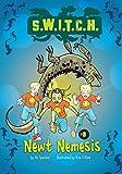 Newt Nemesis (S.W.I.T.C.H.)