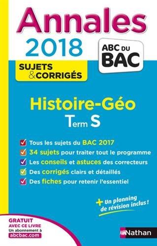 Annales ABC du Bac Histoire-Géographie Term S 2018