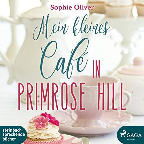 Buchseite und Rezensionen zu 'Mein kleines Café in Primrose Hill' von Sophie Oliver