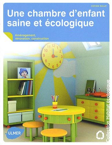 Une chambre d'enfant saine et écologique par Corinne Bullat
