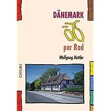 Dänemark per Rad (Cyklos-Fahrrad-Reiseführer)