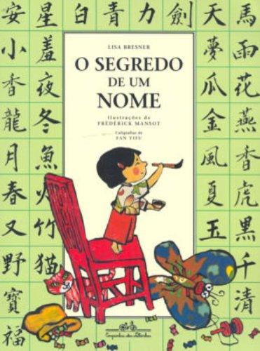 O Segredo De Um Nome (Em Portuguese do Brasil)