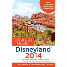 Unofficial Guide Disneyland 2014 (The Unofficial Guide)
