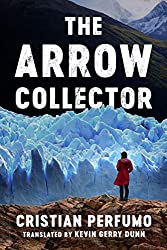 The Arrow Collector (English Edition)