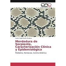 Mordedura de Serpiente, Caracterización Clínica y Epidemiológica: Pediatría, Honduras, Centro América