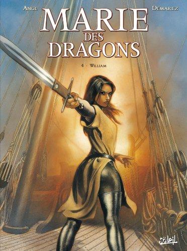 Marie des dragons T04