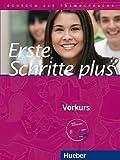 Erste Schritte plus - Vorkurs: Deutsch als Fremdsprache / Kursbuch mit Audio-CD
