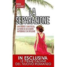 La separazione (eNewton Narrativa) (Italian Edition)
