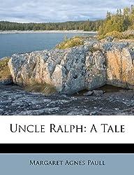 Uncle Ralph: A Tale
