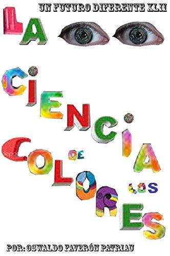 La Ciencia de los Colores (Un Futuro Diferente nº 42)