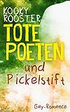 Tote Poeten und Pickelstift: Gay Romance