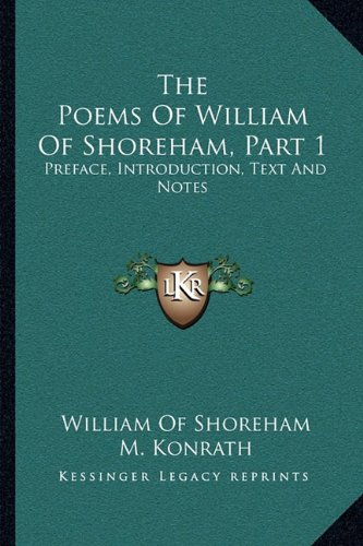 The Poems of William of Shoreham, Part 1: Preface, Introduction, Text and Notes