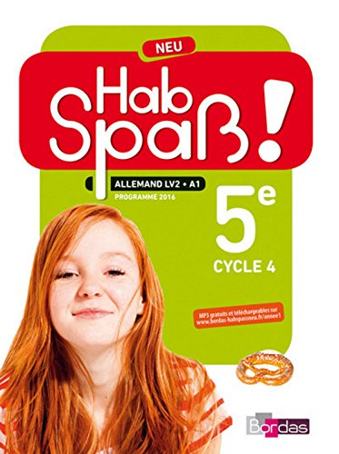 Allemand 5e cycle 4 LV2/A1 Hab Spass ! : Livre élève par Laetitia Bally, Sibylle Camhaji, Charlotte Courtois