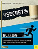 The Secret of Running: Maximum Performance Gains Through Effective Power Metering and Training Analysis