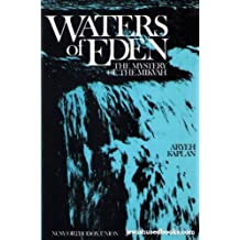 Waters of Eden: The Mystery of the Mikveh