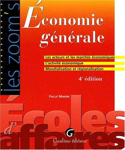 Economie générale : les acteurs et les marchés économiques, L'activité économique, Mondialisation et régionalisation