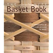 The Ultimate Basket Book: A Cornucopia of Popular Designs to Make (Diy Network) by Lyn Siler (7-Dec-2006) Paperback