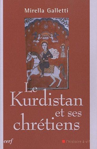 Le Kurdistan et ses chrétiens