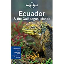 Lonely Planet Ecuador & the Galapagos Islands (Country Regional Guides)
