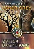 Usher Grey - Götterdämmerung: Usher Grey 4