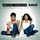 Tired Of Being Sorry (Laisse Le Destin L'Emporter) [feat. Nadiya]