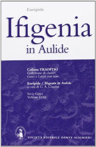 Ifigenia in Aulide (Traditio. Serie greca)