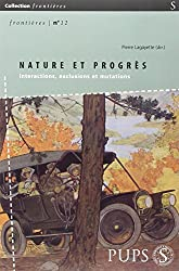 Nature et progrès : Interactions, exclusions et mutations