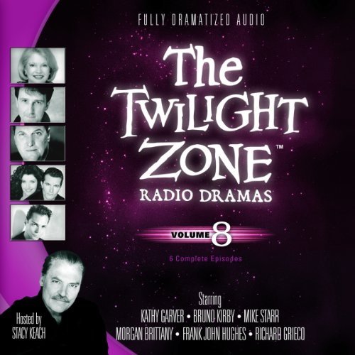 The Twilight Zone Radio Dramas, Volume 8 -