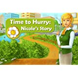 Time to Hurry: Nicole's Story [Download]