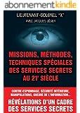 Missions, méthodes, techniques spéciales des services secrets au 21e siècle