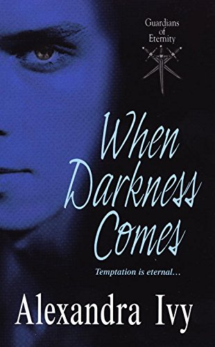 When Darkness Comes (Guardians of Eternity)