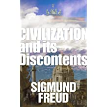 Civilization and Its Discontents (English Edition)