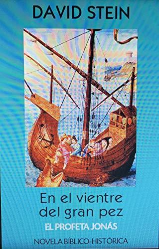 Jonás, el profeta: En el vientre del gran pez (Antiguo Testamento n 23)