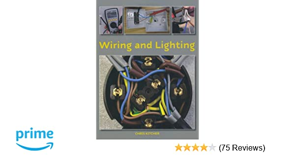 Wiring and Lighting: Amazon.co.uk: Chris Kitcher ... on