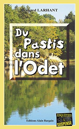 Du pastis dans l'Odet: Une enquête de Paul Capitaine (Enquêtes & Suspense)