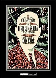 Lovecraft : Desde el más allá par Erik Kriek
