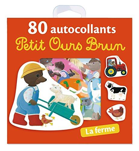 La ferme - 80 autocollants Petit Ours Brun